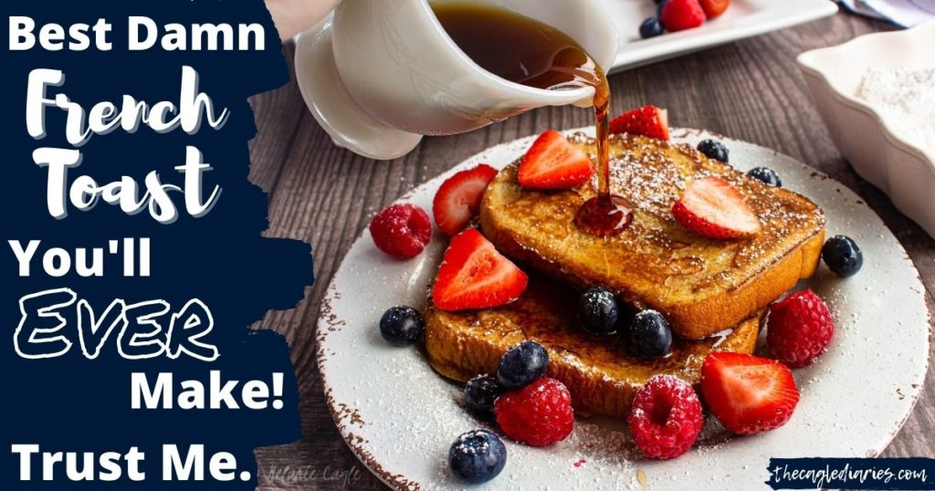 picture of two slices of french toast with syrup being poured with berries around